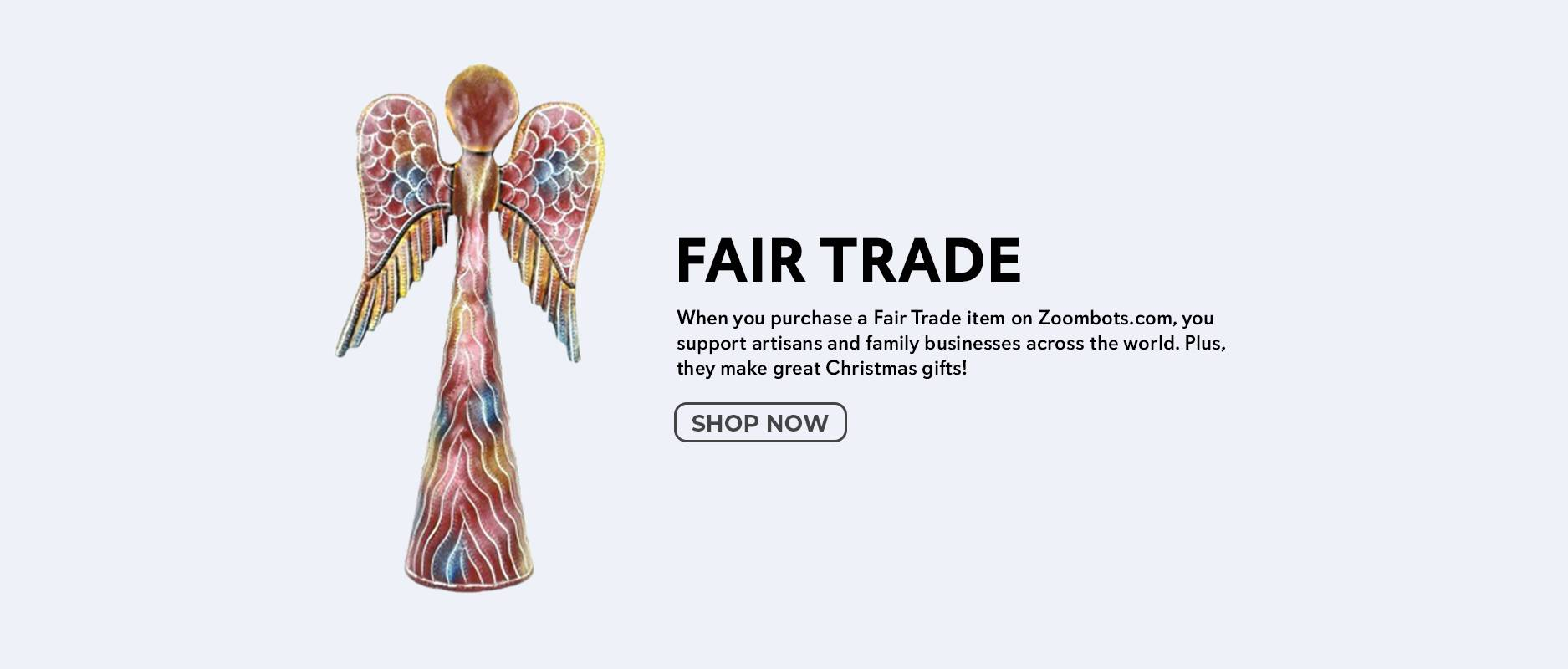 Shop Fair Trade on Zoombots.com
