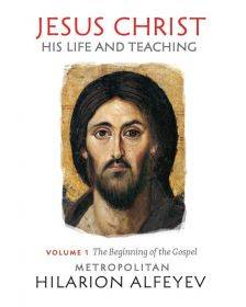 Jesus Christ: His Life and Teaching, Vol. 1 - The Beginning of the Gospel